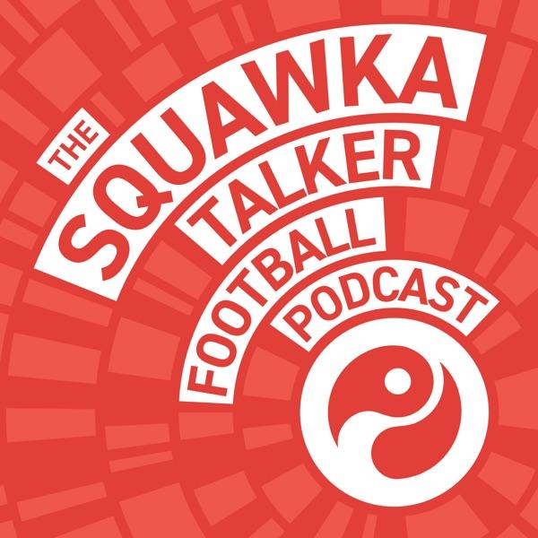 Squawka Talker Football Podcast