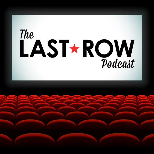 The Last Row: A Pretty Good Movie Podcast