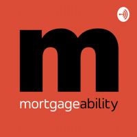 MORTGAGEABILITY by Mortgage Jake podcast