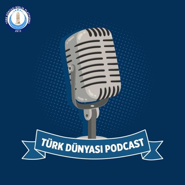 Türk Dünyası Podcast