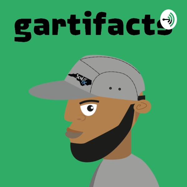Gartifacts Podcast