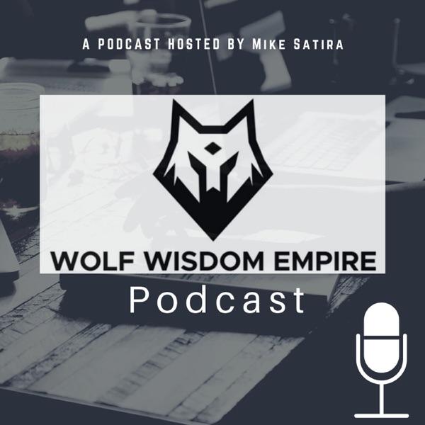 Wolf Wisdom Empire Podcast