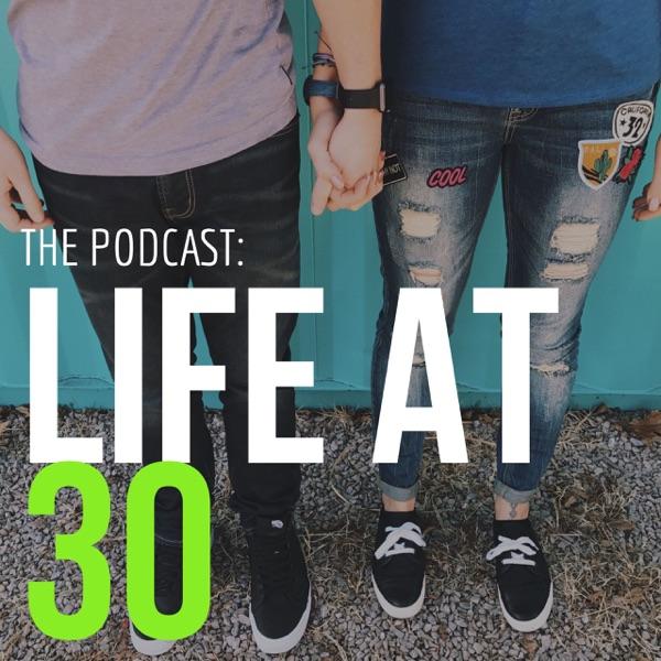 Life At 30