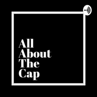 All About The Cap podcast