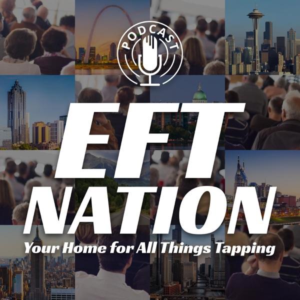 EFT Nation Podcast