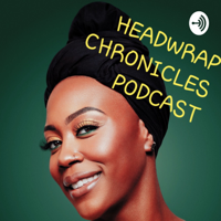 Headwrap Chronicles podcast