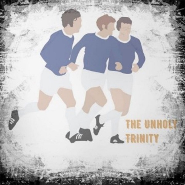 The Unholy Trinity - Everton Podcast