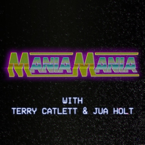 ManiaMania Podcast