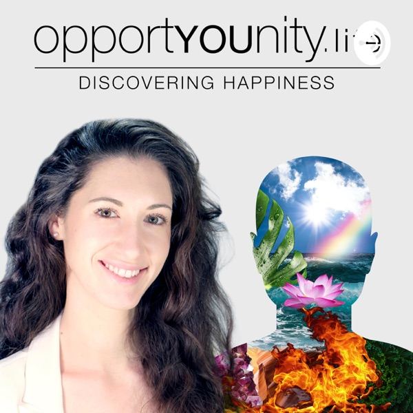 The Opportyounity Life Podcast - Discovering Happiness