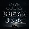 Outdoor Dream Jobs