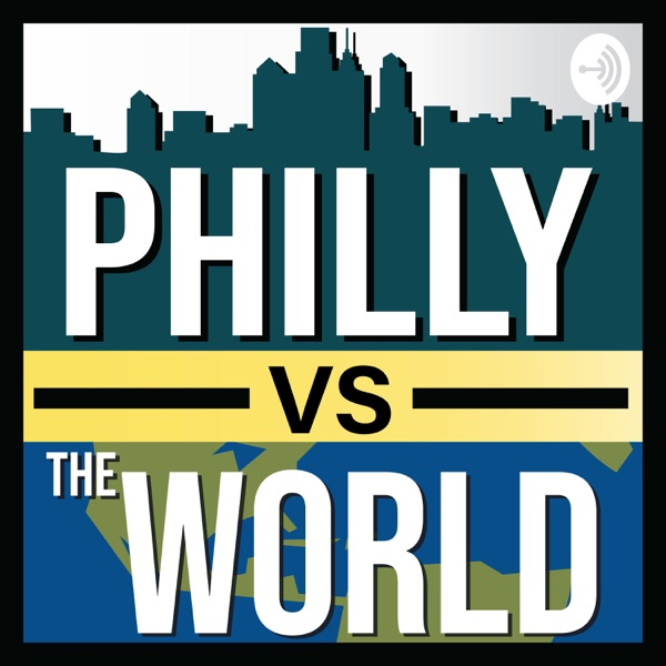 Philly vs The World