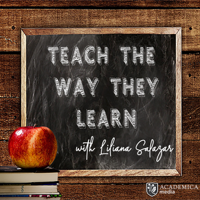Teach The Way They Learn podcast