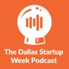The Dallas Startup Week Podcast