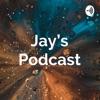 Jay's Podcast artwork