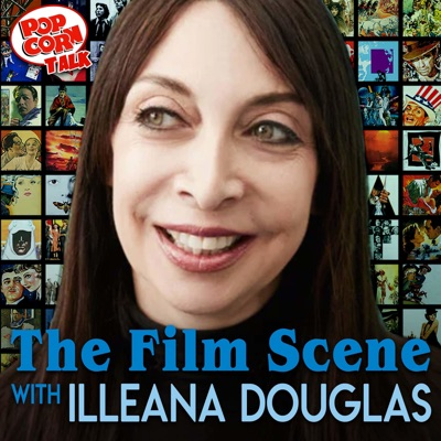 The Film Scene with Illeana Douglas