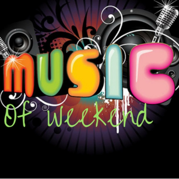 Music of Weekend