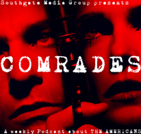 Comrades: The Americans Podcast podcast
