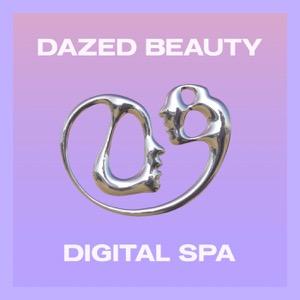 Dazed Beauty Wellness Podcast