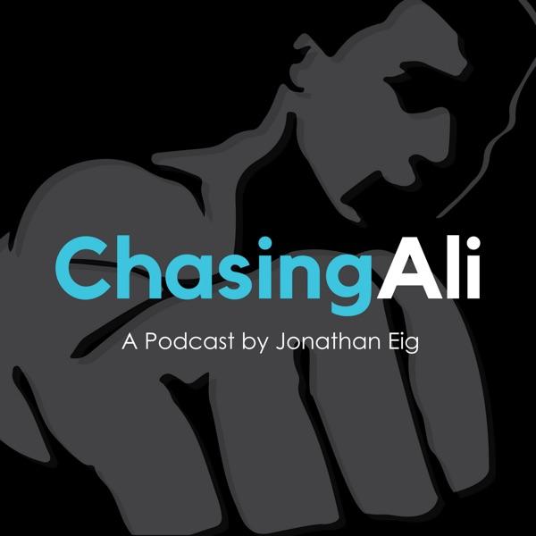 Chasing Ali - Jonathan Eig's Pursuit of Muhammad Ali