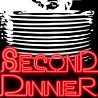 Second Dinner podcast