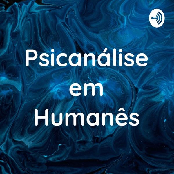 Psicanálise em Humanês - com Lucas Nápoli