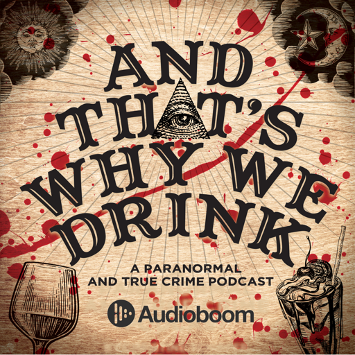 Cover image of And That's Why We Drink