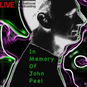 In Memory Of John Peel Show
