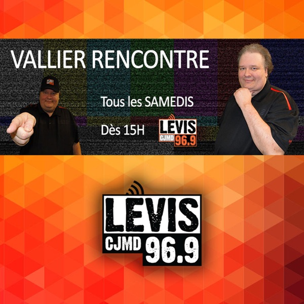 Vallier Rencontre | CJMD 96,9 FM LÉVIS | L'ALTERNATIVE RADIOPHONIQUE