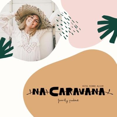 N'A Caravana:Rita Ferro Alvim