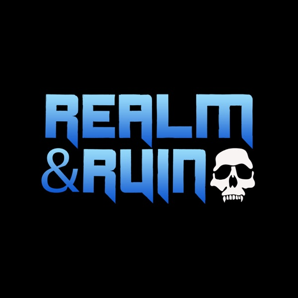 Realm & Ruin: A Warhammer Podcast
