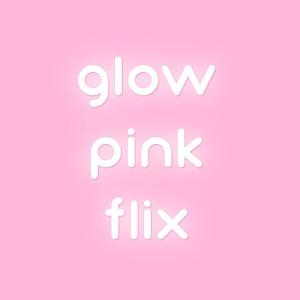 glowpinkflix