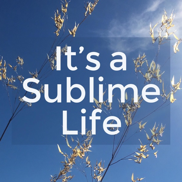 It's a Sublime Life