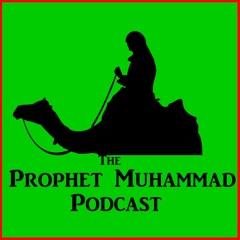 Prophet Muhammad Podcast