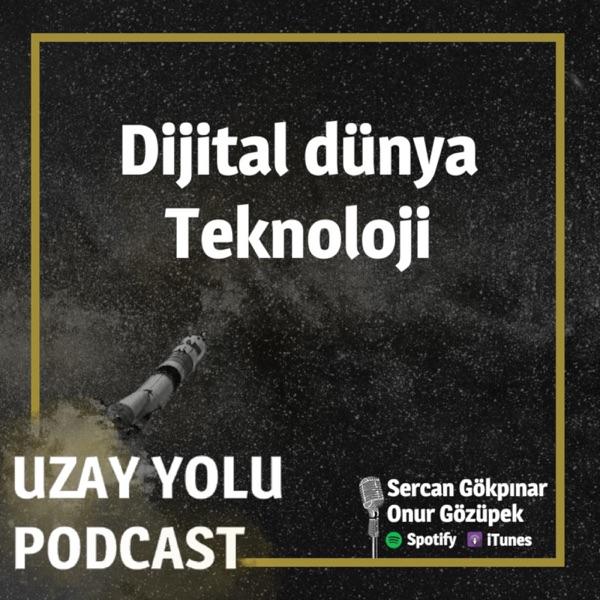 Uzay Yolu Podcast