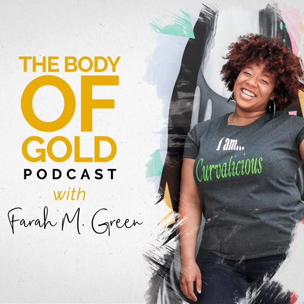 The Body of Gold Podcast