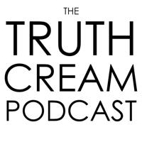 The Truth Cream Podcast podcast