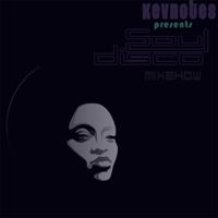 Kev'Notes pres. SOUL DISCO podcast