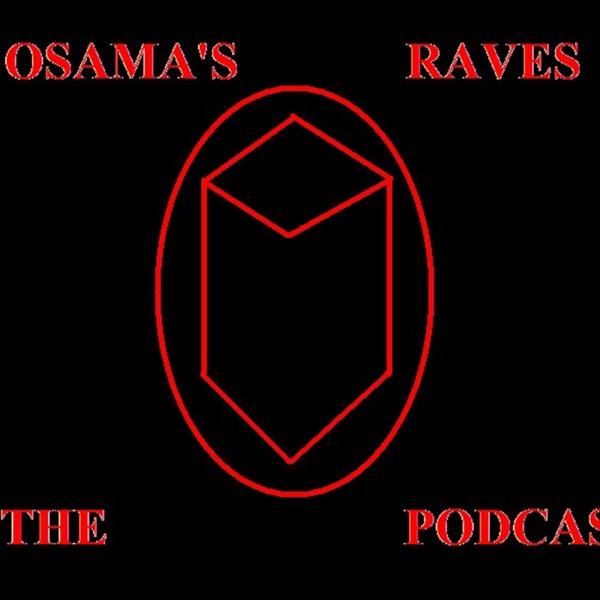 Osama's Raves