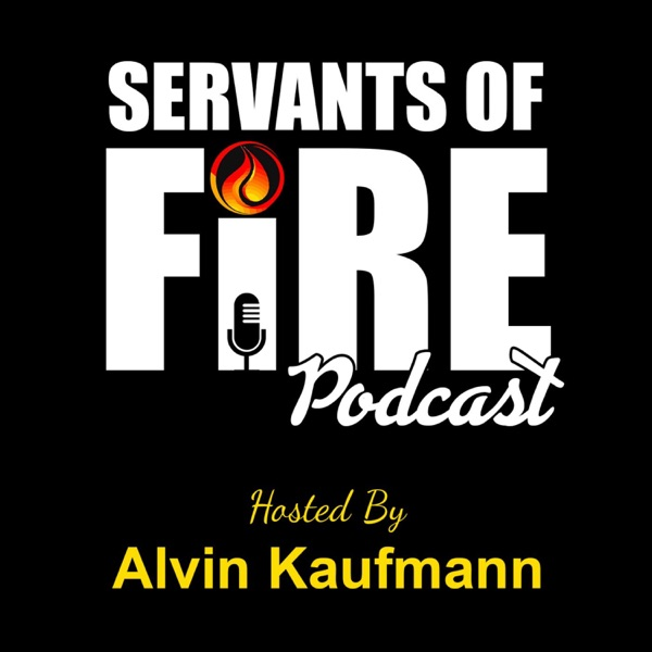 Servants of Fire Podcast