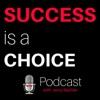 Success is a Choice artwork