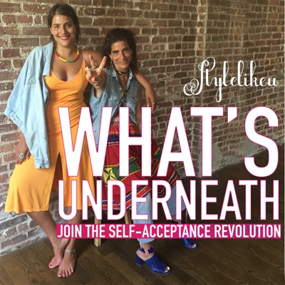 What's Underneath with StyleLikeU