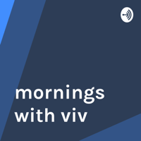 mornings with viv podcast