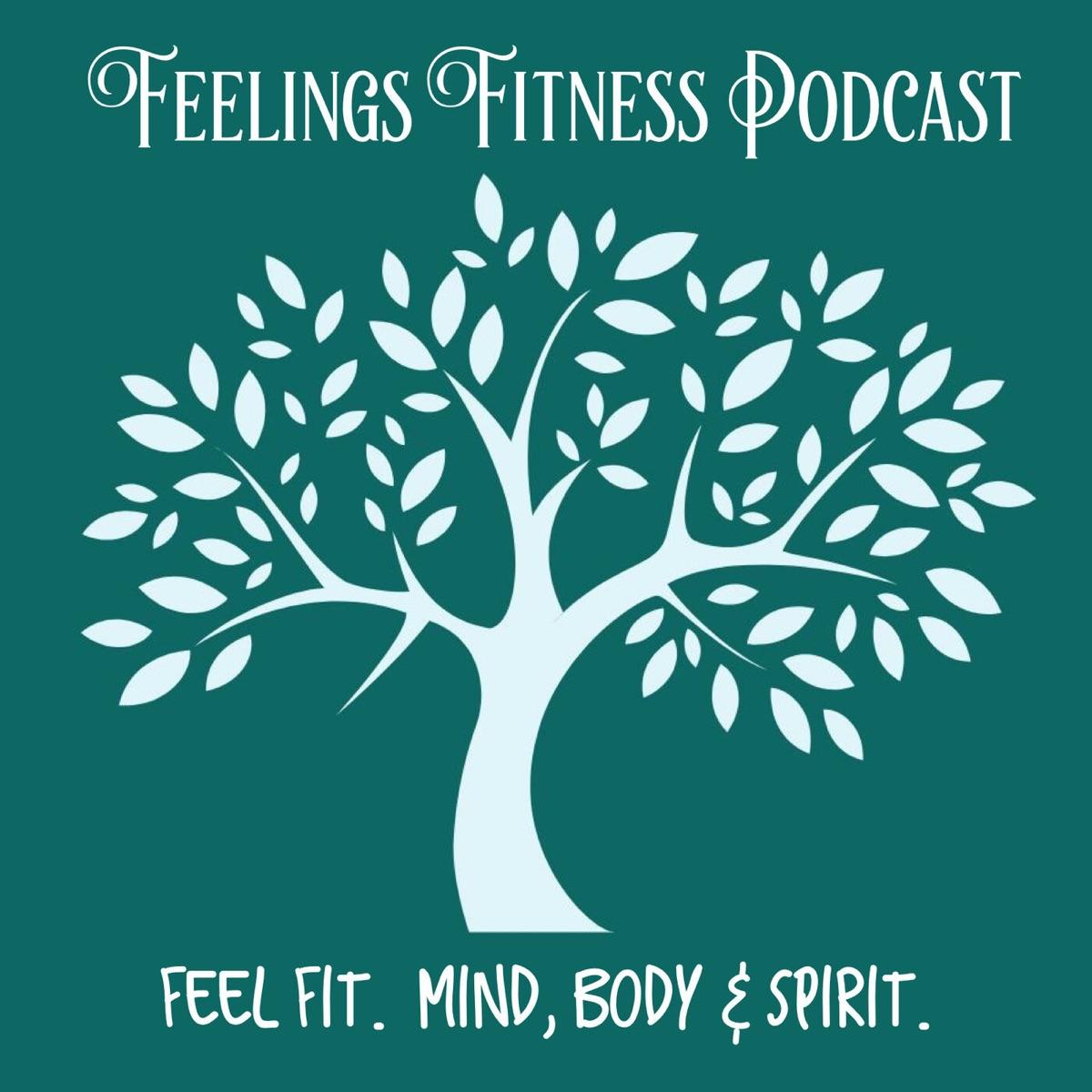 Feelings Fitness Podcast