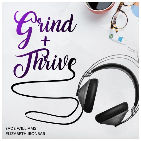 Grind + Thrive