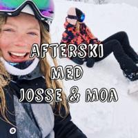 Afterski med Josse och Moa podcast