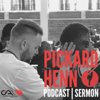 Pickard Henn Sermons podcast