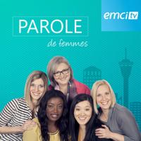 EMCI TV Parole de femmes podcast