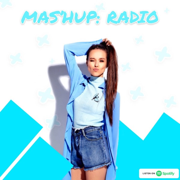 MAS'HUP: RADIO