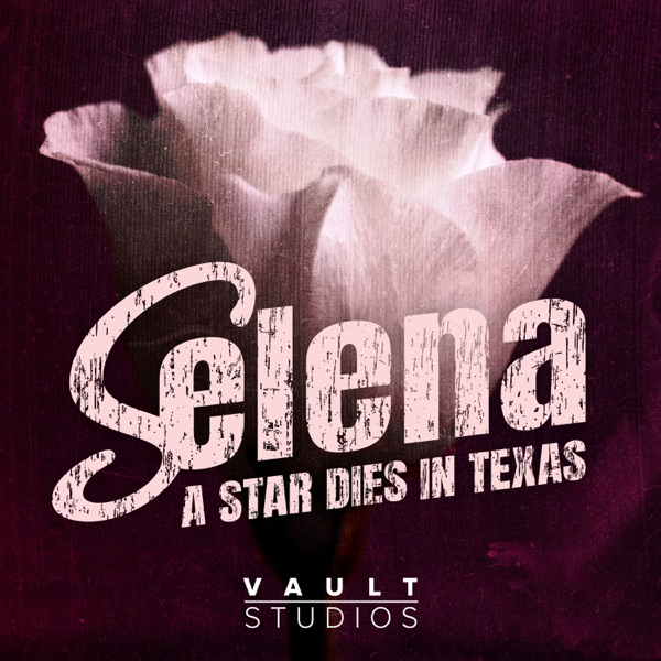 Selena: A Star Dies in Texas