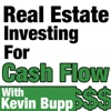 Real Estate Investing for Cash Flow with Kevin Bupp artwork